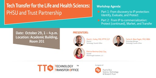Tech Transfer for the Life & Health Sciences: PHSU & PRSTRT partnership