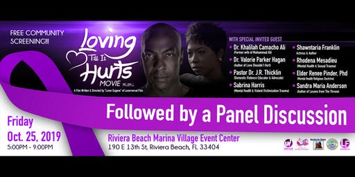 """Loving Till It Hurts"" FREE Community Screening & Panel Discussion"