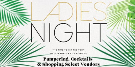 Ladies' Night ~ Sip, Shop & Mingle tickets