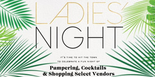 Ladies' Night ~ Sip, Shop & Mingle