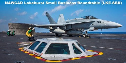 NAVAIR Lakehurst Small Business Roundtable 2019 Industry Day