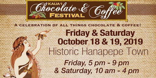 2019 Kaua`i Chocolate & Coffee Festival