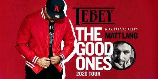 TEBEY -The Good Ones Tour