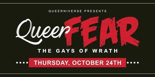 Queer Fear: The Gays of Wrath