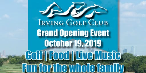 Irving Golf Club - Grand Opening Event