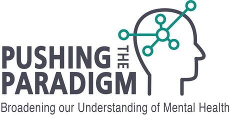 Pushing the Paradigm: Broadening our Understanding of Mental Health tickets