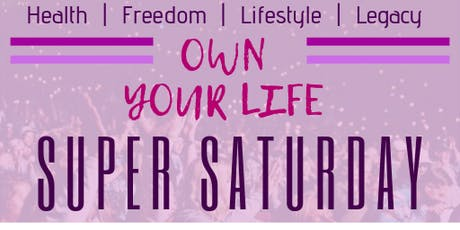 Own Your Life Super Saturday tickets