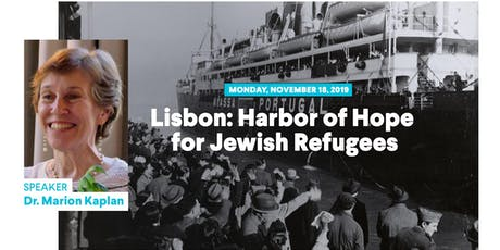 Lisbon: Harbor of Hope for Jewish Refugees tickets
