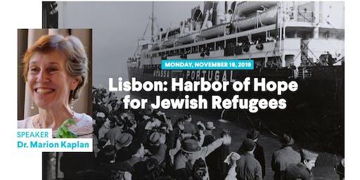 Lisbon: Harbor of Hope for Jewish Refugees