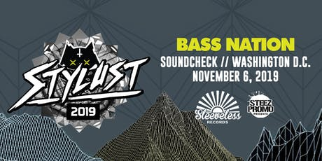 Bass Nation presents: Stylust tickets