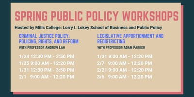 Mills Public Policy Spring Workshops - Open to the Public!