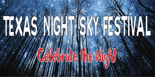 Celebrate the Texas Night Sky Festival Contests & Joint Hays County Friends of the Night Sky (HCFNS) Formation Meeting