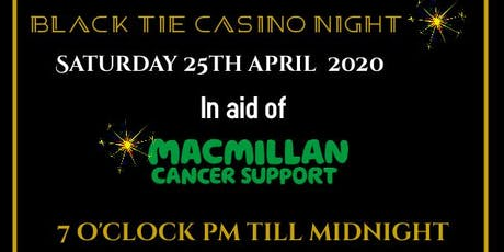 Black Tie Casino Night in aid of MacMillian tickets