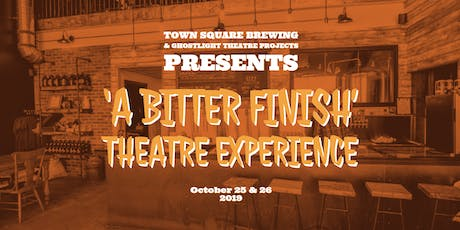 'A Bitter Finish' Theatre Experience tickets
