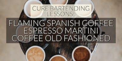 Bartending Classes! Coffee Old Fashioned, Espresso Martini, Flaming Spanish