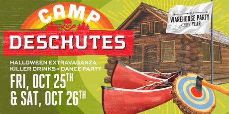 CAMP DESCHUTES! Click Here for ALL WEEKEND TICKETS!  tickets