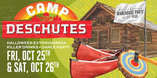 CAMP DESCHUTES! Click Here for ALL WEEKEND TICKETS!