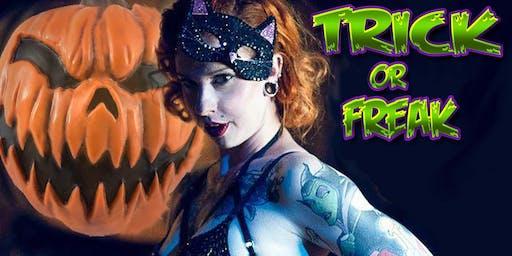 TRICK or FREAK Burlesque Halloween Show