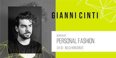 Workshop BH | Personal Fashion por Gianni Cinti