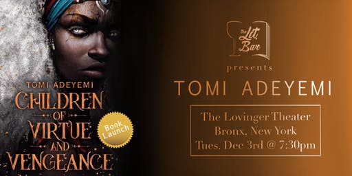 NYC Book Launch:  Children of Virtue and Vengeance by Tomi Adeyemi