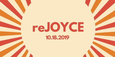 reJoyce : A celebration of life tickets