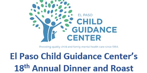 El Paso Child Guidance Center's 18th Annual Dinner and Roast