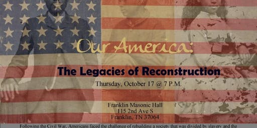 Our America: Legacies of Reconstruction