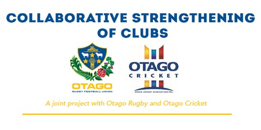 Collaborative Strengthening of Clubs -  Otago Rugby & Otago Cricket