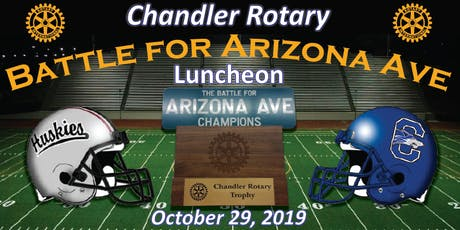 2019 Chandler Rotary Battle for Arizona Avenue Luncheon tickets