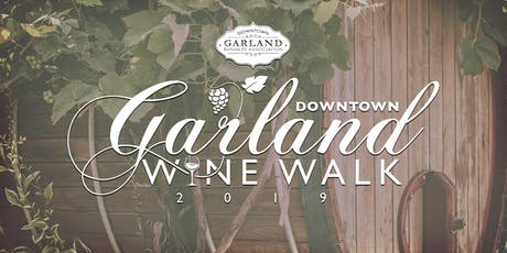Wine Walk Downtown Garland Nov 2nd 2019 tickets