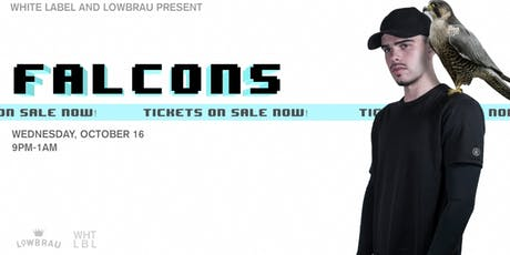 WHT LBL Presents FALCONS (Fool's Gold) tickets