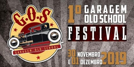1° FESTIVAL GARAGEM OLD SCHOOL tickets