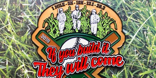 If You Build It They Will Come 1M 5K 10K 13.1 26.2 -Knoxville