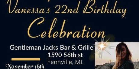 Vanessa's 22nd Birthday Celebration @ Gentleman Jacks Bar & Grille  tickets