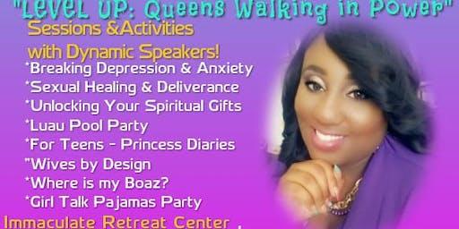 """""""Queen Straighten Your Crown"""" - Weekend Retreat"""