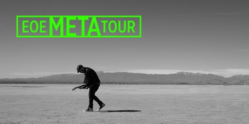 EOE META TOUR - Sheffield