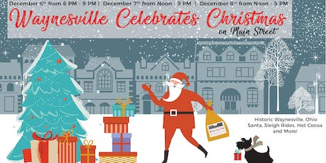 Waynesville Celebrates Christmas - on Main Street! tickets
