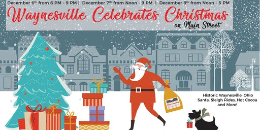 Waynesville Celebrates Christmas - on Main Street!