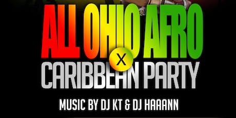 ALL OHIO AFRO x CARIBBEAN PARTY  tickets