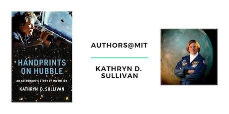 Kathryn D. Sullivan: Handprints on Hubble tickets
