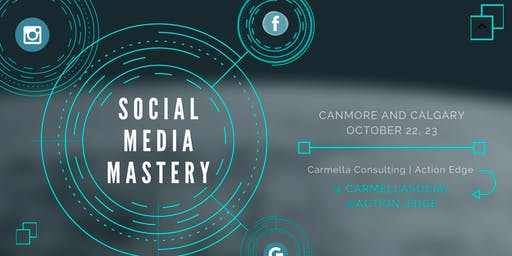Social Media Mastery - Canmore