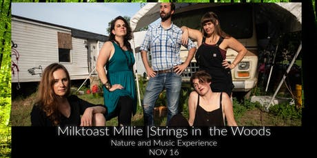 Milktoast Millie at Strings in the Woods RSVP tickets