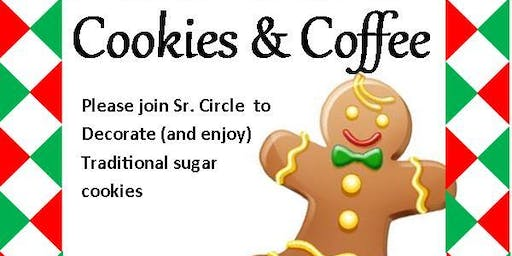 Senior Circle Christmas Cookie Party and Gingerbread Decorating 1pm  SENIOR CIRCLE BLDG