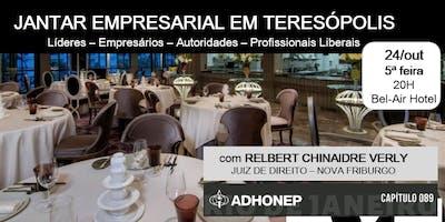 JANTAR EMPRESARIAL DA ADHONEP EM TERESÓPOLIS-RJ!  All Inclusive !