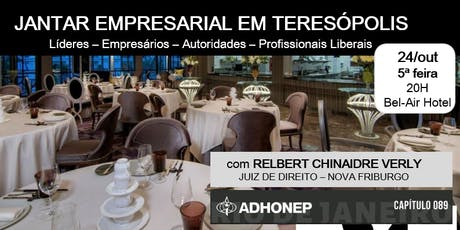 JANTAR EMPRESARIAL DA ADHONEP EM TERESÓPOLIS-RJ!  All Inclusive ! ingressos