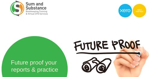 Future Proof Your Practice - Reporting - 7 x CPD points