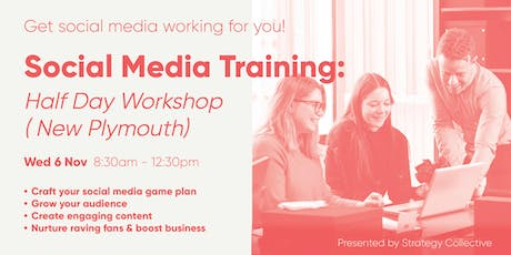 Social Media Training: Half-Day Workshop (New Plymouth) tickets