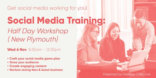 Social Media Training: Half-Day Workshop (New Plymouth)