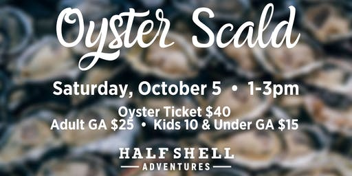 Oyster Scald Cruise