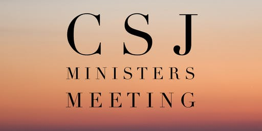CSJ Minister's Meeting